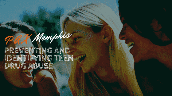 Preventing and Identifying Teen Drug Abuse
