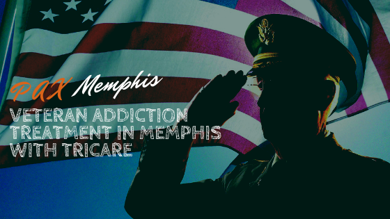 Veteran Addiction Treatment in Memphis with TRICARE