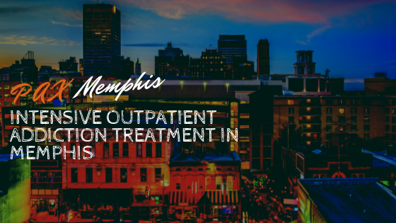 Intensive Outpatient Addiction Treatment in Memphis