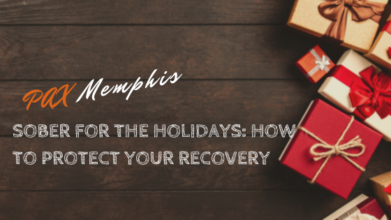 Sober for the Holidays: How to Protect Your Recovery