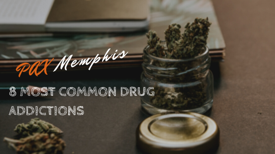 8 Most Common Drug Addictions