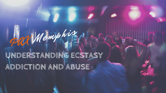 ecstasy addiction and abuse