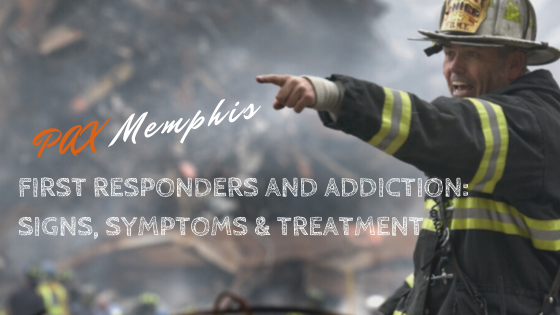 First Responders and Addiction: Signs of Substance Abuse and Treatment for Emergency Responders