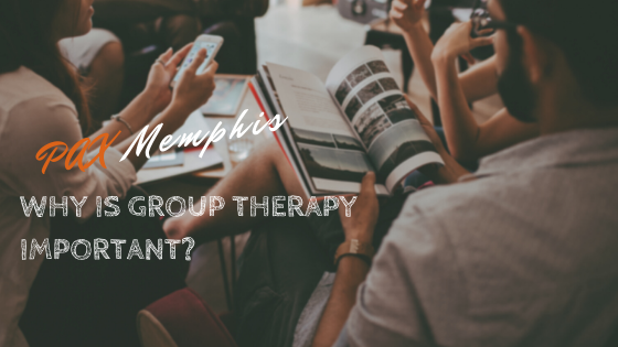 Why is Group Therapy Important?