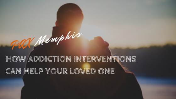 How Addiction Intervention Services Can Help Your Loved One