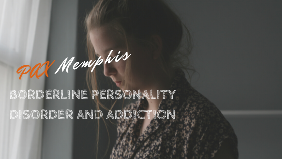 addiction and borderline personality disorder