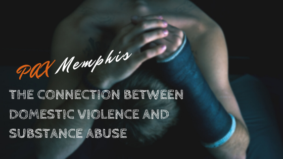 The Connection Between Domestic Violence and Substance Abuse