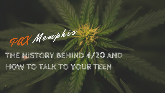 The History Behind 4/20 and How to Talk to Your Teen