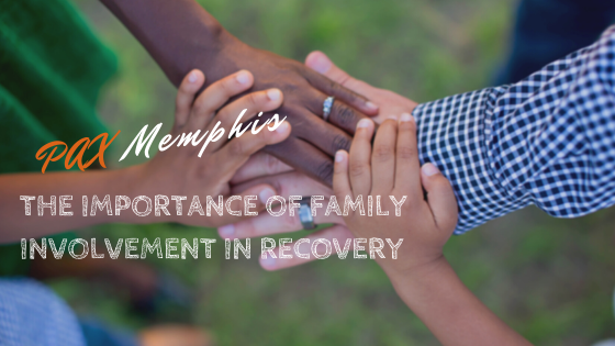 family involvement in recovery