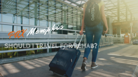 Should I Travel For Rehab?