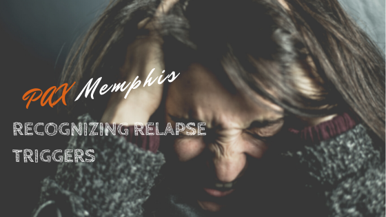 Recognizing Relapse Triggers